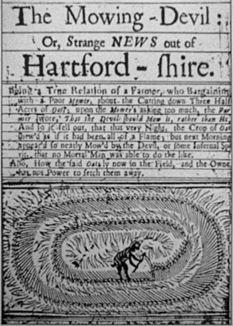 Един от най-старите документи на цереологията (наука за кръговете в полетата) е хартфордширската ксилография Дяволът-косач от 1678 година. На нея е изобразен дявол, който прави кръгове в поле от овес